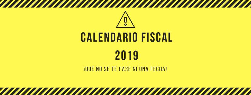 Calendario Fiscal.Que Este Ano No Se Te Pase Ni Una Fecha Descarga El Calendario