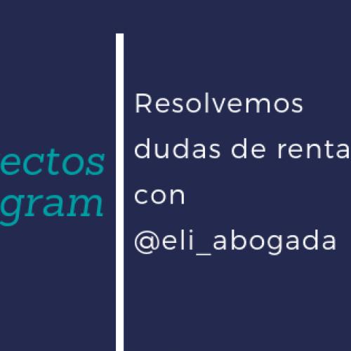 Directo Instagram con @eli_abogada: resolvemos dudas de renta